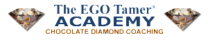 Chocolate Diamond Coaching Programs at The EGO Tamer Academy