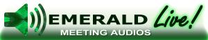 Emerald Live Meeting Audios