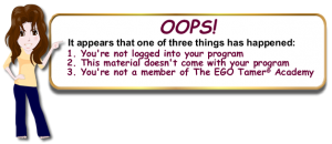 Non Member of The EGO Tamer Academy