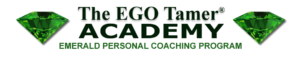 Emerald Personal Coaching Program at The EGO Tamer Academy