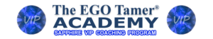 Sapphire VIP Coaching Program at The EGO Tamer Academy