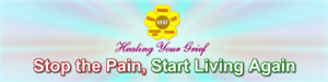 HealingYourGrief-Stop the Pain, Start Living Again