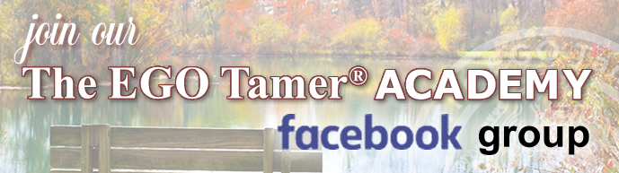 Join The EGO Tamer Academy Facebook Group