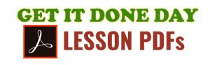 Get It Done Day Lesson PDFs